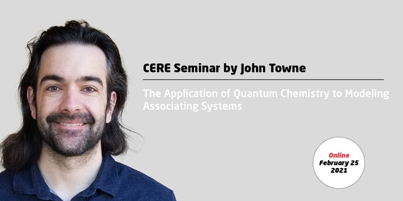 The Application of Quantum Chemistry to Modeling Associating Systems by John Towne